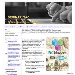 BCN Rocks, conèixer la geologia que ens envolta - Seminari TAC Gràcia / Sarrià-Sant Gervasi