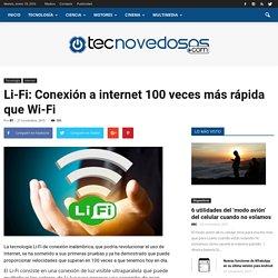 Li-Fi: Conexión a internet 100 veces más rápida que Wi-Fi