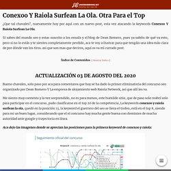 Conexoo Y Raiola Surfean La Ola. Qué Está Pasando Hoy