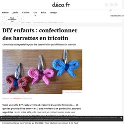 DIY enfants : confectionner des barrettes en tricotin