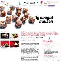 Recette pour confectionner son nougat soi-même : nougat noir et nougat blanc, deux spécialités de Provence aux amandes