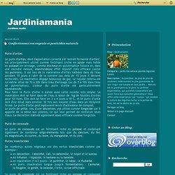 Confectionnez vos engrais et pesticides naturels - Jardinamania