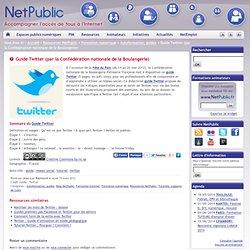 Guide Twitter (par la Confédération nationale de la Boulangerie)