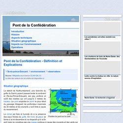 □ Pont de la Confédération - Situation géographique