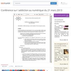 ⭐Conférence sur l addiction au numérique du 21 mars 2013