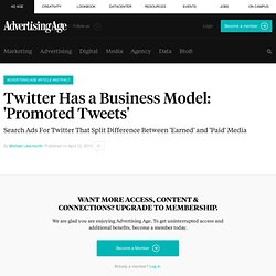 Twitter Has a Business Model: 'Promoted Tweets' - Advertising Ag