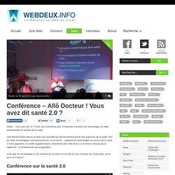 Conférence - Allô Docteur ! Vous avez dit santé 2.0 ?