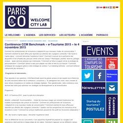 Conférence CCM Benchmark « e-Tourisme 2015 » le 4 novembre 2015