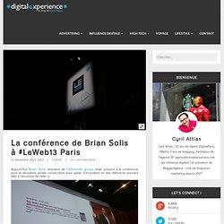 La conférence de Brian Solis à #LeWeb13 Paris