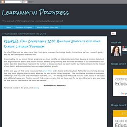 KLA/KASL Fall Conference 2014: Building Advocacy for your School Library Program