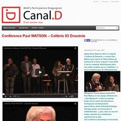 Conférence Paul WATSON – Colibris 83 Dracénie