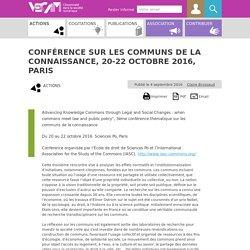 Conférence sur les communs de la connaissance, 20-22 octobre 2016, (...)