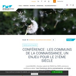 Conférence : Les communs de la connaissance, un enjeu pour le 21ème siècle