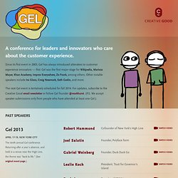 Gel Conference - The world's top creative leaders, exploring good experience.