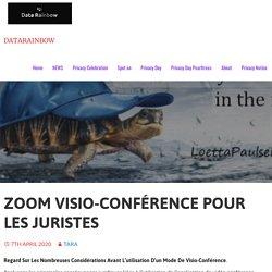 Zoom Visio-conférence Pour Les Juristes – DataRainbow