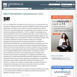 CONFÉRENCE DE BRETTON WOODS