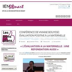 Conférence de Viviane BOUYSSE: évaluation positive à la maternelle