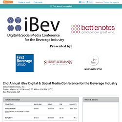 2nd Annual iBev Digital & Social Media Conference for... Tickets, San Francisco