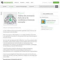 Vidéos des moments forts de la 4e conférence Evernote annuelle - Evernote en français