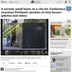 A second, small home on a city lot: Conference examines Portland's position on tiny houses (photos and video)