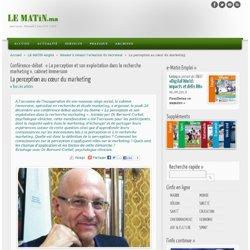Conférence-débat: «La perception et son exploitation dans la recherche marketing», cabinet Immersion : La perception au cœur du marketing