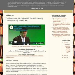 """AA Blog: Conférence de Mark Lynas à l' """"Oxford Farming Conference"""" - 3 Janvier 2013"""