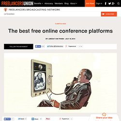 The best free online conference platforms - Freelancers Union