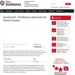 Inculture(s) - Conférence gesticulée de Franck Lepage