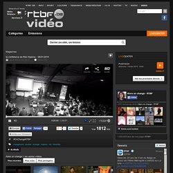 la conférence de Rob Hopkins - 26/01/2015 du 29 janvier 2015, Alors on change ! : RTBF Vidéo
