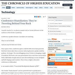 Conference Humiliation: They're Tweeting Behind Your Back - Technology
