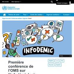 Première conférence de l'OMS sur l'infodémiologie