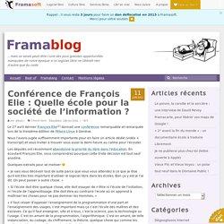Conférence de François Elie : Quelle école pour la société de l'information
