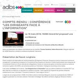 """Compte-rendu de la conférence """"Les dirigeants face à l'information"""""""