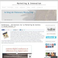 Conférence : 10 constats sur le marketing de contenu («brand content»)