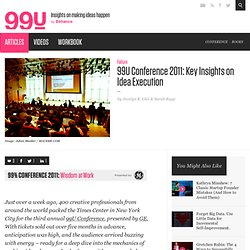 99% Conference 2011: Key Insights on Idea Execution