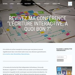 """Revivez ma conférence """"L'écriture interactive, à quoi bon ?"""" - Nouvelles Narrations"""
