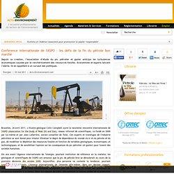 Conférence internationale de l'ASPO : les défis de la fin du pétrole bon marché