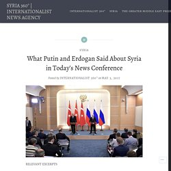What Putin and Erdogan Said About Syria in Today's News Conference – SYRIA 360°