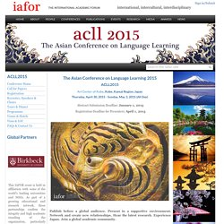 The Asian Conference on Language Learning 2015|IAFOR