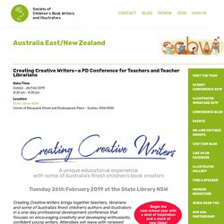 Creating Creative Writers—a PD Conference for Teachers and Teacher Librarians