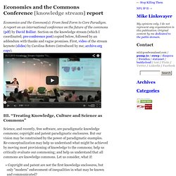 Economics and the Commons Conference [knowledge stream] report – Mike Linksvayer