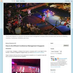 How to Do Efficient Conference Management Singapore