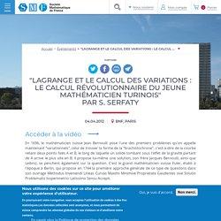LAGRANGE ET LE CALCUL DES VARIATIONS Conférence BnF 2012 - S. Serfaty