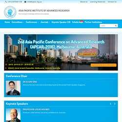 2nd Asia Pacific Conference on Advanced Research (APCAR-2016), Melbourne, Australia - Asia Pacific Institute of Advanced Research