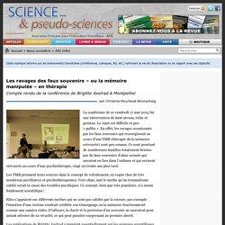 Les ravages des faux souvenirs – ou la mémoire manipulée – en thérapie - Compte rendu de la conférence de Brigitte Axelrad à Montpellier