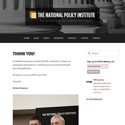 2013 CONFERENCE — THE NATIONAL POLICY INSTITUTE