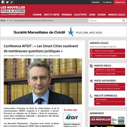 Conférence AFDIT : « Les Smart Cities soulèvent de nombreuses questions juridiques »