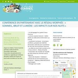 Conférence en partenariat avec le Réseau Morphée : « Sommeil, bruit et lumière : les impacts sur nos nuits » - 19ème Journée du sommeil