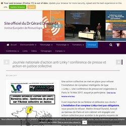 Journée nationale d'action anti Linky ! conférence de presse et action en justice collective - Site officiel du Dr Gérard Dieuzaide - Institut Européen de Posturologie