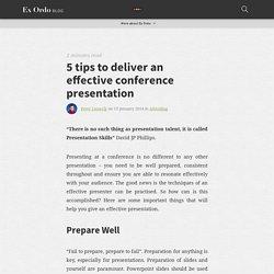 5 tips to deliver an effective conference presentation » Blog